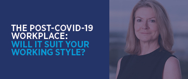 Working style fit with the post-covid workplace